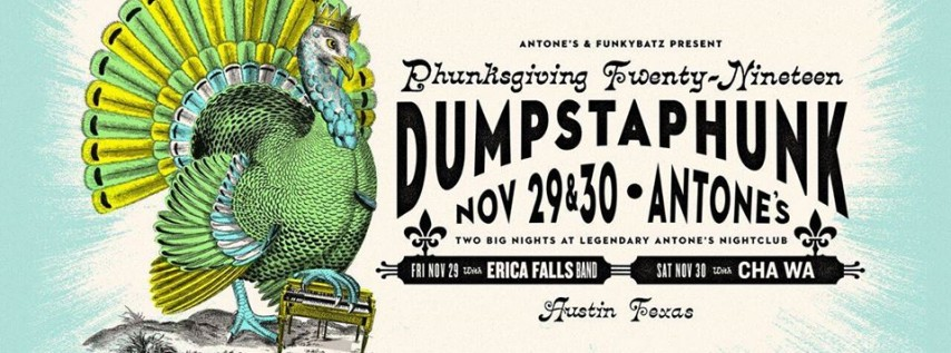 Dumpstaphunk's 2nd Annual Phunksgiving at Antone's (Night 1)