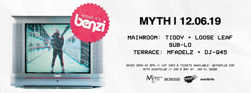We The Plug Presents: BENZI at Myth Nightclub 12.06.19
