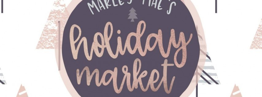 Marley Mae's Holiday Market