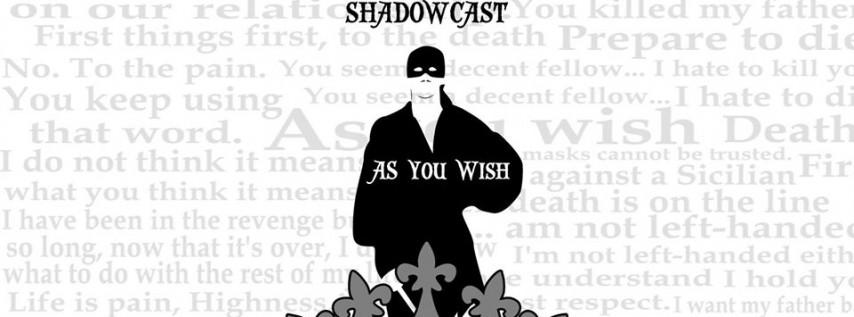 The Princess Bride Shadowcast