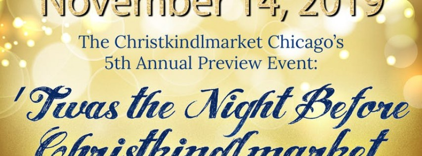 'Twas the Night Before Christkindlmarket - Preview Event 2019