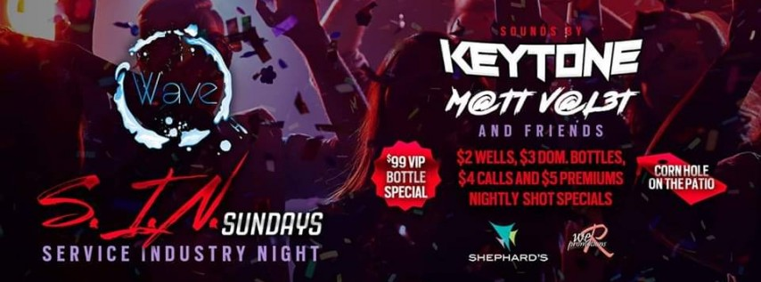 SIN Sunday's Service Industry night $2.00 Drinks W/ Dj Santana