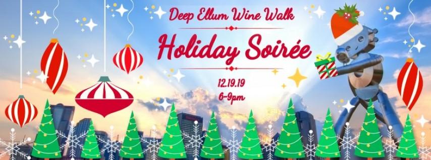 Deep Ellum Wine Walk: Holiday Soirée!