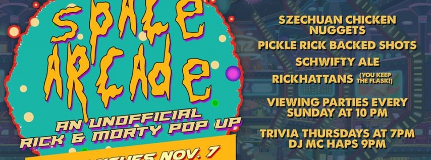 Space Arcade: An Unofficial Rick and Morty Launch Pop-up