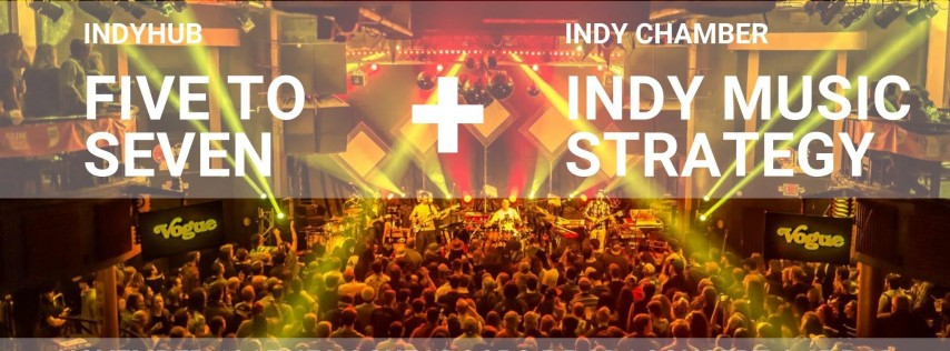 IndyHub's Five to Seven