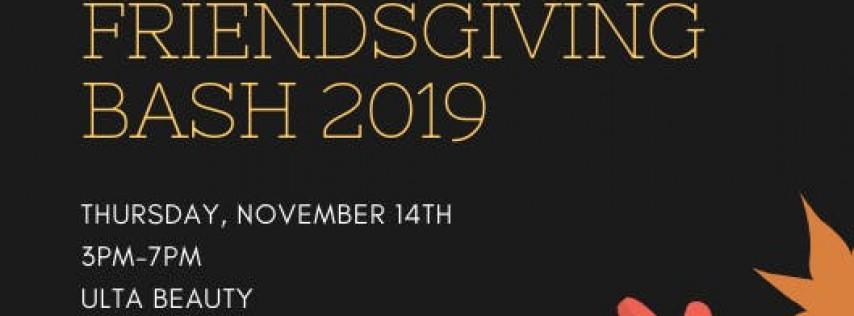 Friendsgiving Bash 2019