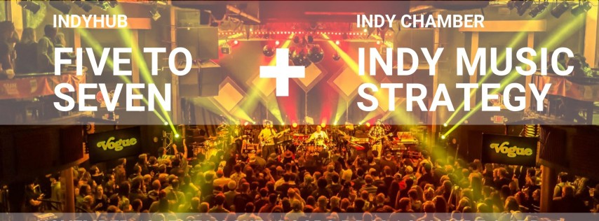 IndyHub's Five to Seven presented by Tito's Handmade Vodka