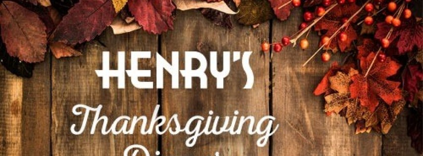 Thanksgiving at Henry's