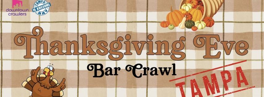 Thanksgiving Eve Bar Crawl - Ybor