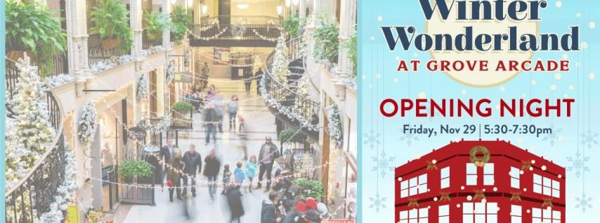 Opening Night | Winter Wonderland at Grove Arcade
