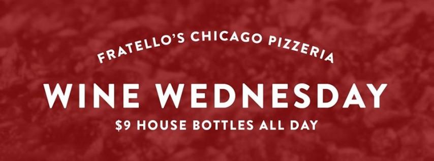 Wine Wednesday - $9 Bottles at Fratello's