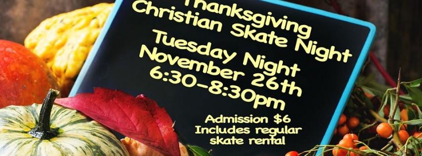 Thanksgiving Christian Skate Night