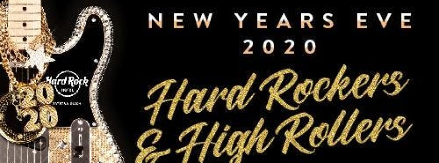 NYE 2020 - Hard Rocker's & High Rollers