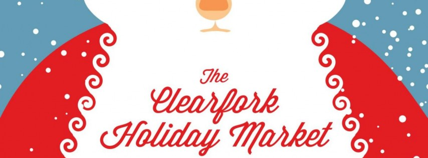 The Clearfork Holiday Market