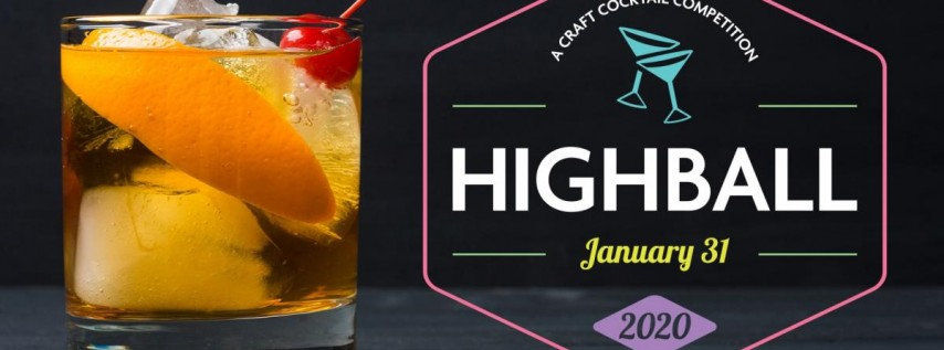 HighBall Craft Cocktail Competition 2020