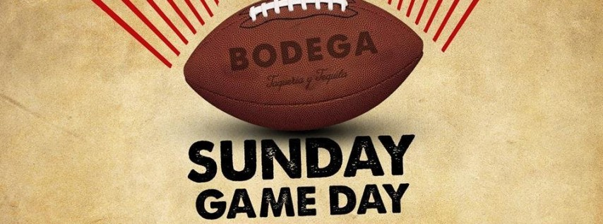 Sunday Game Day at Bodega Taqueria y Tequila