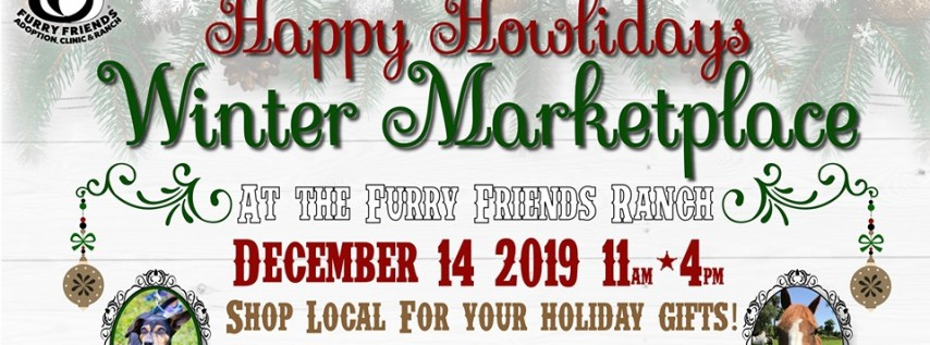 Happy Howliday's Winter Marketplace at The Furry Friends Ranch!