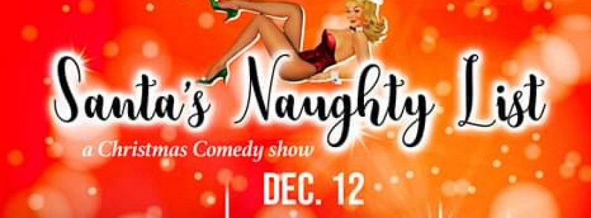Santa's Naughty List @ Palace Theater & Art Bar