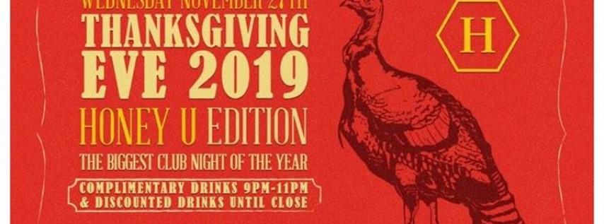 Thanksgiving 2019 | Honey U Edition