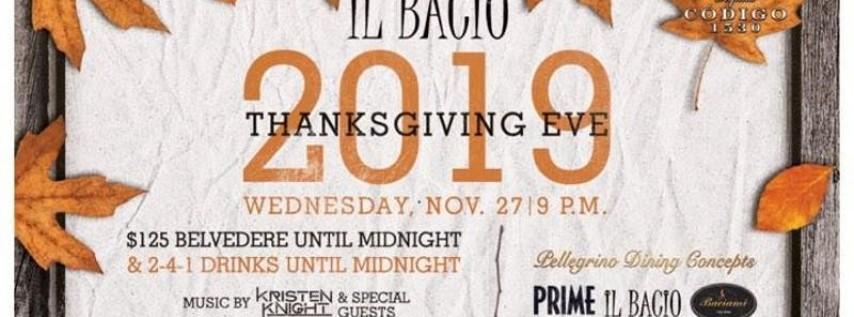 iL Bacio | THANKSGIVING EVE Edition