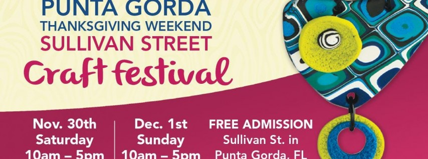 Punta Gorda Thanksgiving Weekend Sullivan Street Craft Festival