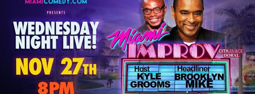 Wednesday Night Live | Thanksgiving Eve | Miami Improv
