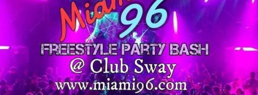 Miami96 Freestyle Party Bash