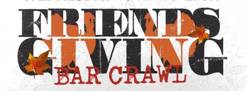 Thanksgiving Eve Bar Crawl November 27th