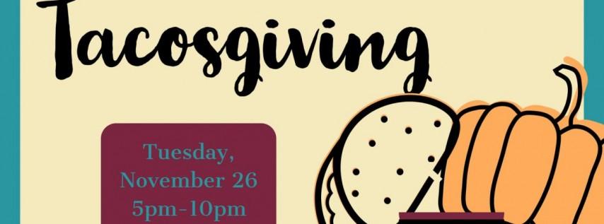 Tacosgiving: A Thanksgiving Party