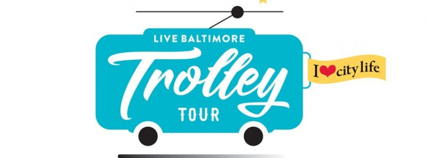 Live Baltimore Trolley Tour: Winter 2020