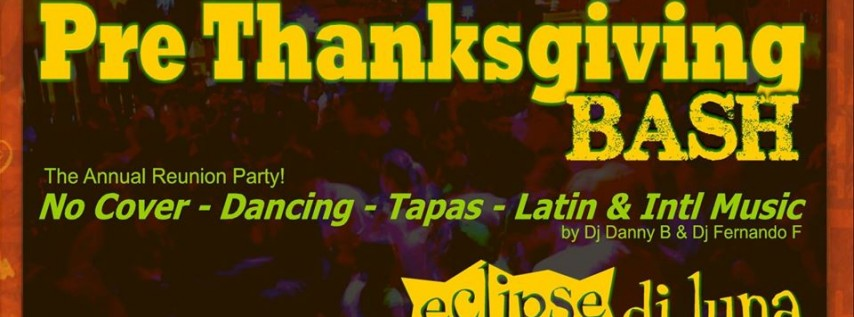 PRE Thanksgiving BASH at Eclipse Di Luna Dunwoody