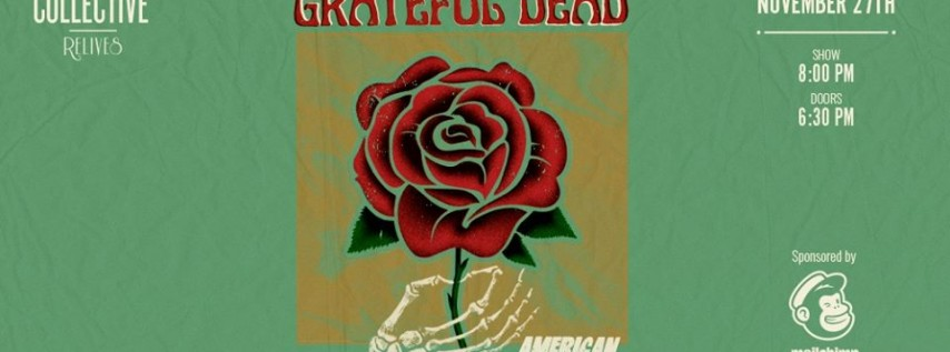 ATL Collective Relives the Grateful Dead's American Beauty