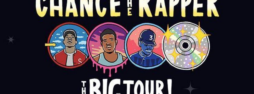 Chance The Rapper: The Big Tour