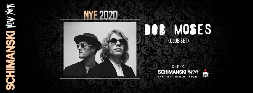 NYE 2020: Bob Moses (Club Set)