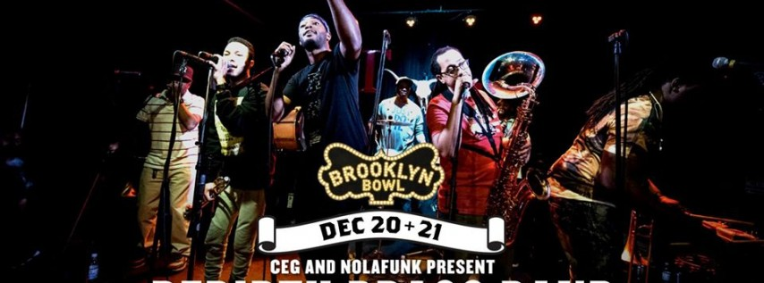 CEG and Nolafunk Presents Rebirth Brass Band - 2 Nights!