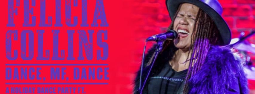 Felicia Collins: DANCE, MF, DANCE at Brooklyn Bowl