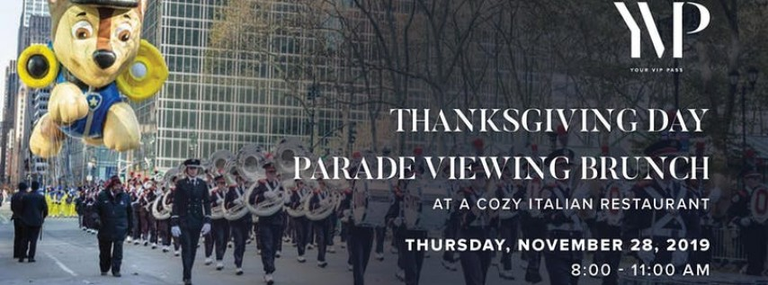 Thanksgiving Day Parade NYC Viewing Brunch at a Cozy Italian Restaurant
