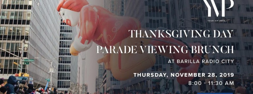2019 Macy's Thanksgiving Day Parade Viewing Brunch at Barilla radio City