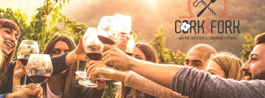 3rd Annual Cork & Fork: A Food and Wine Event