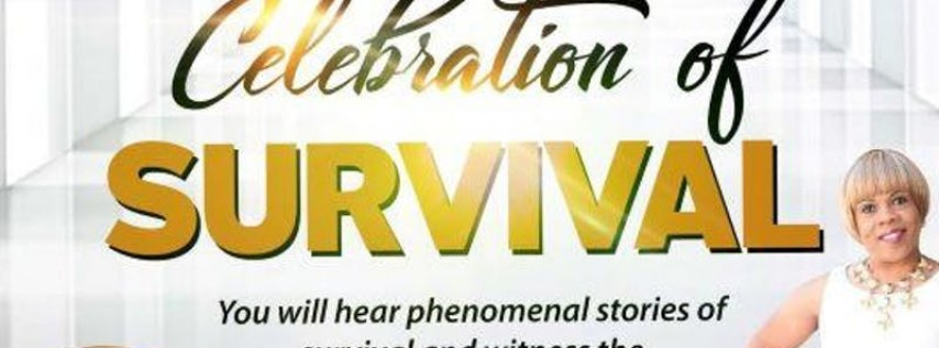 5th Annual Celebration of Survival !!