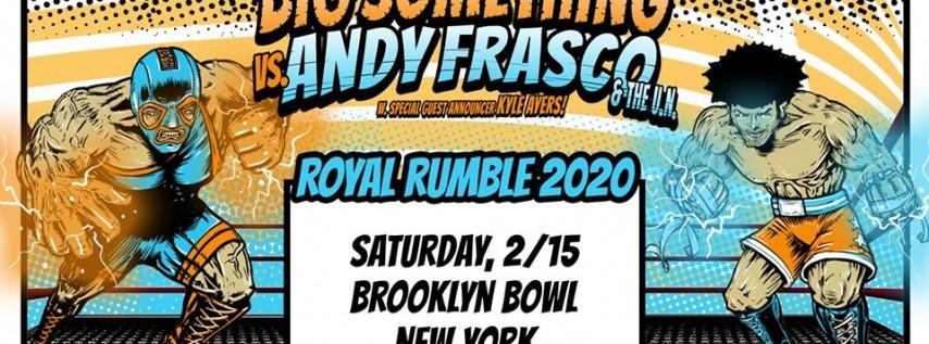 Andy Frasco & The U.N. & Big Something at Brooklyn Bowl