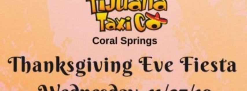 Thanksgiving Eve with DJRobBooke @Tijuana Taxi Co