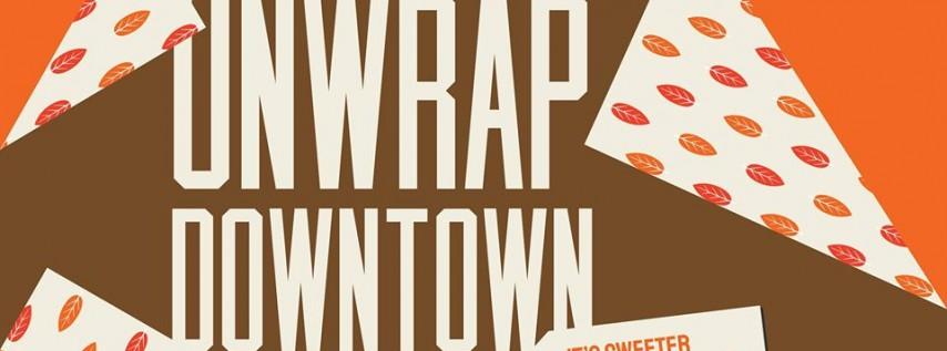 Unwrap Downtown