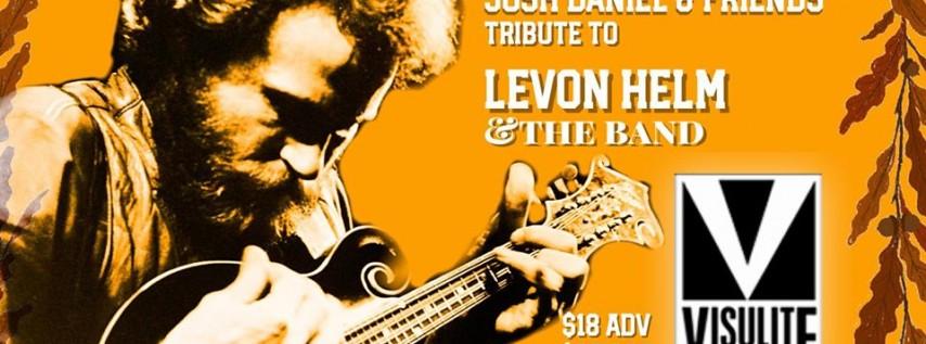 Levon Helm & The BAND Tribute - Visulite - Josh Daniel & Friends