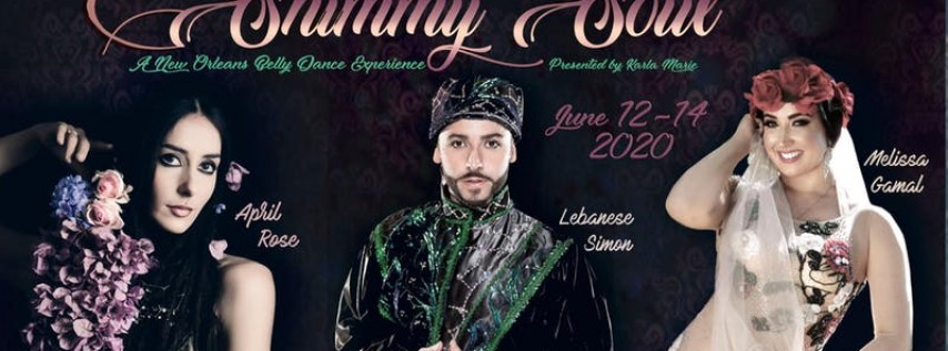 Shimmy Soul: A New Orleans Belly Dance Experience 2020