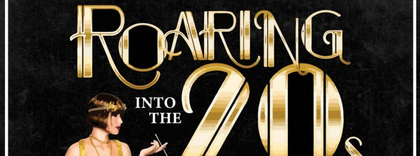Roaring Into The 20s NYE Bash!