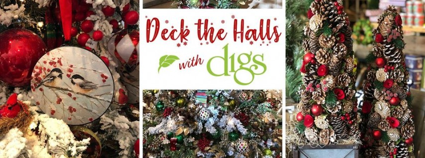 Deck the Halls with Digs