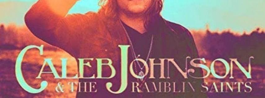 Caleb Johnson & The Ramblin' Saints w/ Dirty Mae