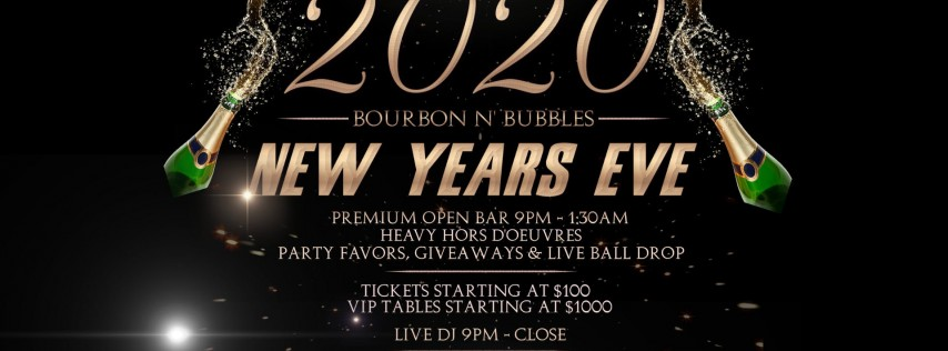 Bourbon N' Bubbles New Years Eve 2020