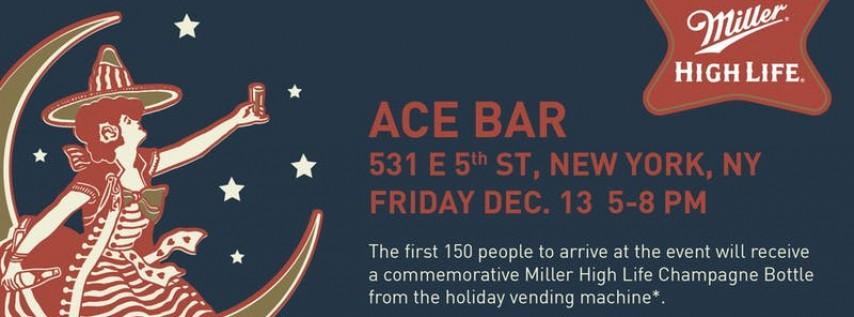 Miller High Life Vending Machine @ Ace Bar